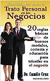 Habilidades para el trato personal en los negocios (Spanish Edition)