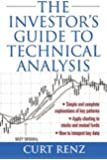 The Investor's Guide to Technical Analysis