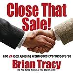 Close That Sale!: The 24 Best Sales C...