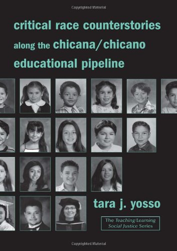 Critical Race Counterstories along the Chicana/Chicano...