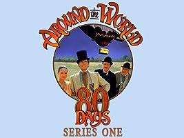 Around The World In 80 Days - Season 1