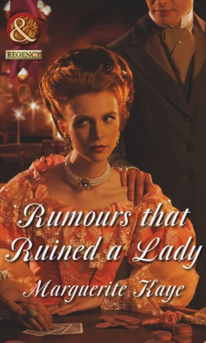 rumours-that-ruined-a-lady-mills-boon-historical