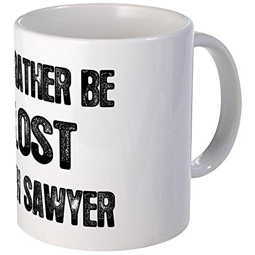 CafePress - I'd Rather Be LOST With Sawyer - Unique Coffee Mug, 11oz Coffee Cup, Tea Cup by CafePress