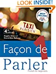 Facon de Parler: French for Beginners...