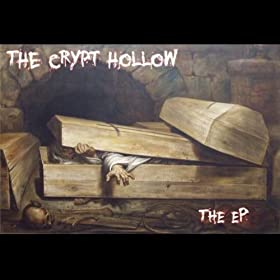 The Crypt Hollow - The EP (2011)