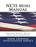 Naval Criminal Investigative Service NCIS Mini Manual