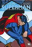 スーパーマン:ザ・ラスト・エピソード / アラン・ムーア(作) のシリーズ情報を見る