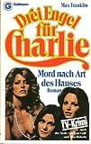 Drei Engel für Charlie/ Mord nach Art des Hauses.