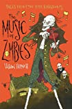 The Music of Zombies (Five Kingdoms Series)