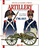 French Artillery and the Gribeauval System (Officers & Soldiers)
