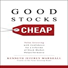 Good Stocks Cheap: Value Investing with Confidence for a Lifetime of Stock Market Outperformance Hörbuch von Kenneth Jeffrey Marshall Gesprochen von: Doug Greene