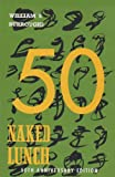 Naked Lunch, 50th Anniversary Edition