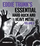 Eddie Trunk's Essential Hard Rock and...