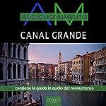 Canal Grande | Andrea Lattanzi Barcelò