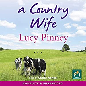 A Country Wife | [Lucy Pinney]