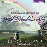 img - for Wild Montana Sky: Montana Sky Series, Book 1 book / textbook / text book