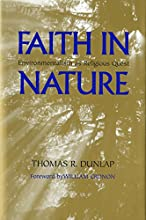Faith in nature environmentalism as religious quest Weyerhaeuser environmental books