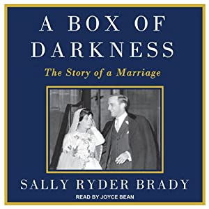 A Box of Darkness: The Story of a Marriage | [Sally Ryder Brady]