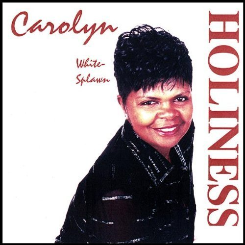 Holiness by Splawn, Carolyn White (2007-11-13) 【並行輸入品】