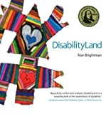 img - for [ DisabilityLand by Brightman, Alan ( Author ) Jul-2008 Paperback ] book / textbook / text book
