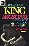 Angst Pur: Gesprache Mit Dem King Des Horrors