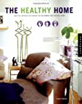 The Healthy Home: Beautiful Interiors...