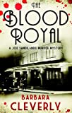 img - for The Blood Royal: A Joe Sandilands Murder Mystery (Joe Sandilands Murder Mysteries) book / textbook / text book