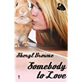 Somebody to Lovevon &#34;Sheryl Browne&#34;