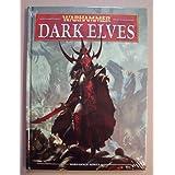 Warhammer Dark Elves (Warhammer Fantasy Battles)