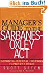 Manager's Guide to the Sarbanes-Oxley...