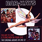 echange, troc Bar-Kays - Too Hot to Sleep / Flying High on Your Love