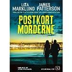 Postkortmorderne [Postcard Killers]   Liza Marklund,James Patterson,Jesper Klint Kistorp (translator)