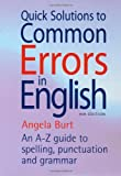 Quick Solutions to Common Errors in English 4th Edition: An A-Z Guide to Spelling, Punctuation and Grammar (How to Books)