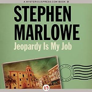 Jeopardy Is My Job | [Stephen Marlowe]