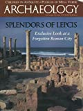 img - for Archaeology Magazine (September October 1995) Splendor of Lepcis; Pueblos of Mesa Verde; Lugnano Infant Cemetery in Umbria; Ancient China Spirit World; Great Sage Plain Settlements; Bluewater People; Priam Treasure Moscow (Vol. 48, No. 5) book / textbook / text book