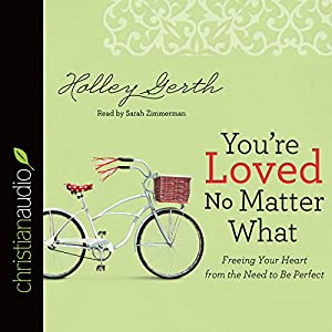 You're Loved No Matter What Audiobook