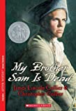 img - for My Brother Sam Is Dead by Collier, James Lincoln published by Scholastic Paperbacks (2005) book / textbook / text book