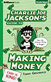 img - for Charlie Joe Jackson's Guide to Making Money book / textbook / text book