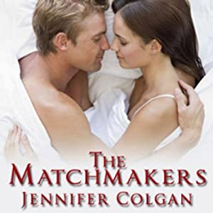 The Matchmakers | [Jennifer Colgan]
