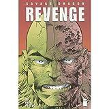 Savage Dragon Volume 5: Revenge (Savage Dragon (Unnumbered)) (v. 5) (1582401454) by Larsen, Erik