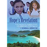 Hope&#39;s Revelation:A girl negotiates the minefields of school, while trying to make her family proud