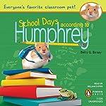 School Days According to Humphrey   Betty G. Birney