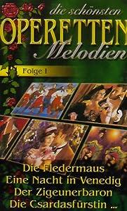 Die Schönsten Operetten-Melodien; Die Fledermaus; Eine Nacht in Venedig; Der Zigeunerbaron; Die Csardasfürstin; [Musikkassette] [Musikkassette] [Musikkassette]
