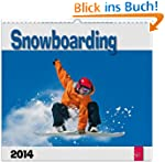 Snowboarding 2014: Original St�rtz-Ka...