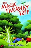 Enid Blyton The Magic Faraway Tree (The Faraway Tree)