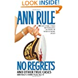 No Regrets (Ann Rule's Crime Files, Vol. 11) by Ann Rule
