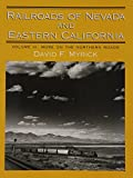 img - for Railroads of Nevada and Eastern California, Vol. 3: More on the Northern Roads book / textbook / text book