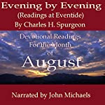 Evening by Evening: Readings for the Month of August (Readings at Eventide) | Charles Haddon Spurgeon