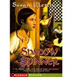 Shadow Spinner (0439137535) by Susan Fletcher