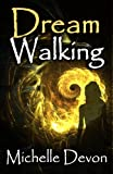 img - for Dream Walking book / textbook / text book